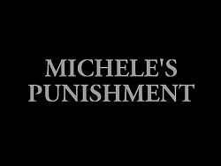 Michele's punishment